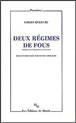 Deux régimes de fous : Textes et entretiens, 1975-1995