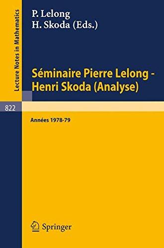 Séminaire Pierre Lelong - Henri Skoda (Analyse): Années 1978-79
