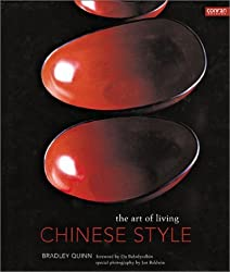 Chinese Style: The Art of Living by Bradley Quinn (2003-05-01)