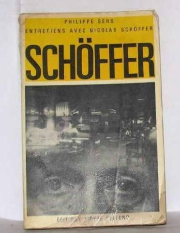 Entretiens avec Nicolas Schöffer