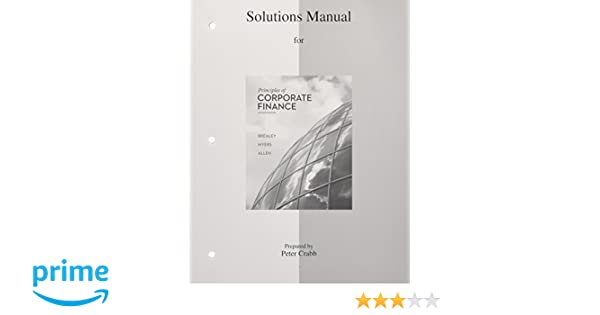 Solutions manual to accompany principles of corporate finance solutions manual to accompany principles of corporate finance amazon richard a brealey stewart c myers franklin allen 9780077502478 books fandeluxe Gallery