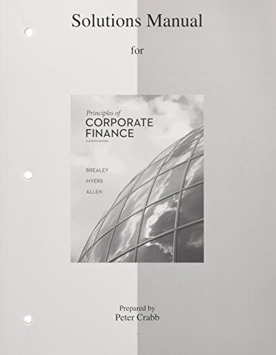 Solutions Manual to accompany Principles of Corporate Finance por Richard A Brealey