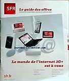 Telecharger Livres SFR du 19 11 2008 le guide des offres le monde de l internet 3 g est a vous les series limitees de noel le top des mobiles notre selection (PDF,EPUB,MOBI) gratuits en Francaise