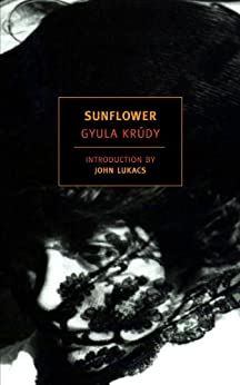 Sunflower (New York Review Books Classics) di [Krudy, Gyula]