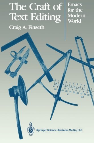 The Craft of Text Editing: Emacs for the Modern World by Finseth, Craig A. (2013) Paperback