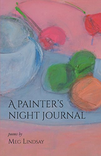 A Painter's Night Journal por Meg Lindsay