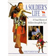 A Soldier's Life (Paperback) by Andrew Robertshaw (1998-01-21)