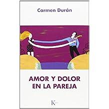 Amor Y Dolor En La Pareja (Psicología)