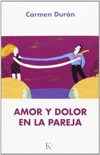 Amor y dolor en la pareja por Carmen Durán