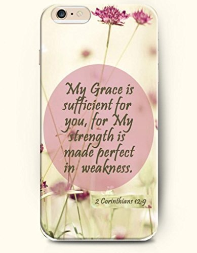 iPhone 6 Case,OOFIT iPhone 6 (4.7) Hard Case **NEW** Case with the Design of My grace is sufficient for you, for my strength is made perfect in weakness. 2 Corinthians 12:9 - Case for Apple iPhone iPhone 6 (4.7) (2014) Verizon, AT&T Sprint, T-mobile