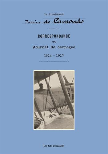 Le lieutenant Nissim de Camondo : correspondance et journal de campagne, 1914-1917 par Nissim de Camondo