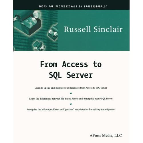 From Access to SQL Server by Sinclair, Russell (2000) Paperback