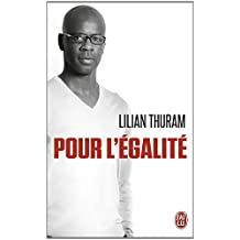 Pour L'Egalite (French Edition) by Lilian Thuram (2014-07-01)