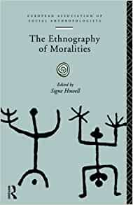 The Ethnography of Moralities