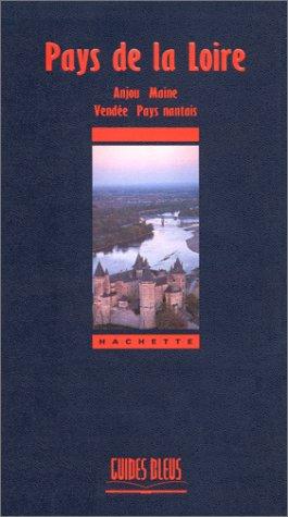 Pays de la Loire - Anjou, Maine, Vendée, Pays nantais