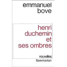 Henri Duchemin et ses ombres : [nouvelles]