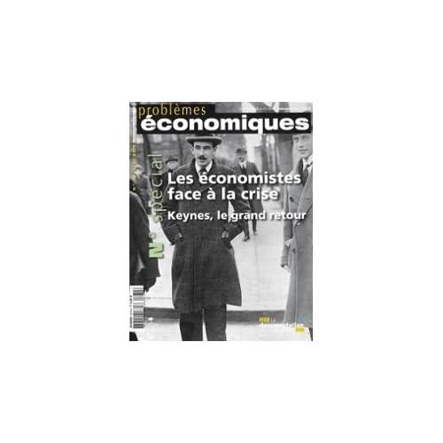 Problèmes Économiques N° 2970, Avril 2009 - Les Économistes Face À La Crise Jean-Hervé Lorenzi