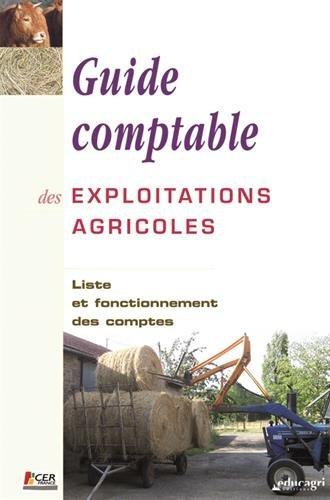 Guide comptable des exploitations agricoles : Liste et fonctionnement des comptes