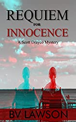Requiem for Innocence: A Scott Drayco Mystery (Scott Drayco Mystery Series Book 2)