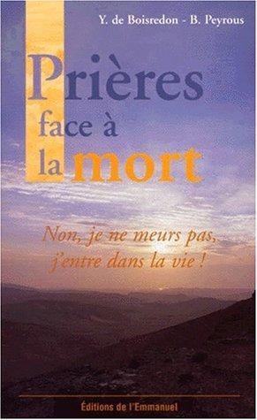 Prières face à la mort par Bernard Peyrous, Yves de Boisredon