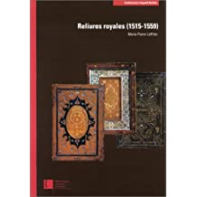 Reliures royales, 1515-1559