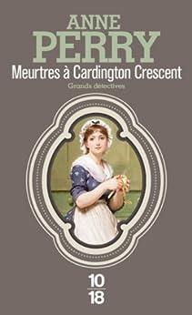 Meurtres à Cardington Crescent par [PERRY, Anne]