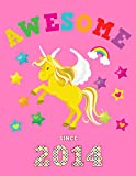 Awesome Since 2014: Unicorn Blank Cursive Hand Writing Calligraphy Notebook Paper | Pink Cover for Girls Born this Year | Kids Practice Alphabet ... Book for Children in Preschool K-1 K-2 K-3