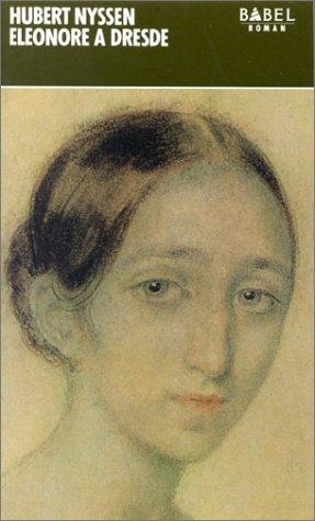 Eléonore à Dresde par Hubert Nyssen, Bertrand Py