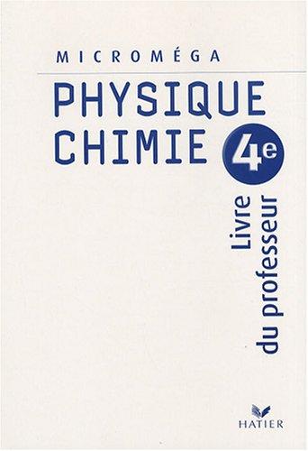 Physique-Chimie 4e : Livre du professeur