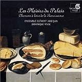 Songtexte von Ensemble Clément Janequin, Dominique Visse - Les Plaisirs du Palais: Chansons à boire de la Renaissance
