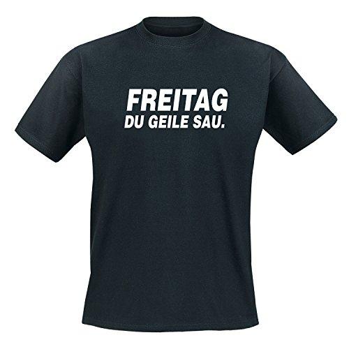 Freitag du Geile Sau. - Fun - T-Shirt Herren Schwarz