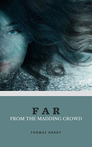 Far from the Madding Crowd (English Edition) eBook: Thomas Hardy ...