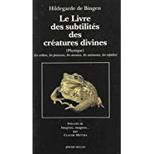 Le livre des subtilités des créatures divines XIIe siècle, tome 2. Arbres, poissons, animaux, oiseaux