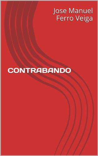 CONTRABANDO por Jose Manuel Ferro Veiga