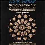Louis Vierne: Messe solennelle [Import anglais]
