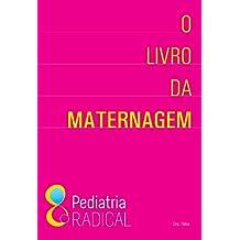 O Livro da Maternagem (Portuguese Edition)