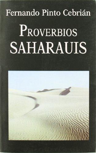 Proverbios Saharauis (Libros de los Malos Tiempos) por Fernando Pinto Cebrián