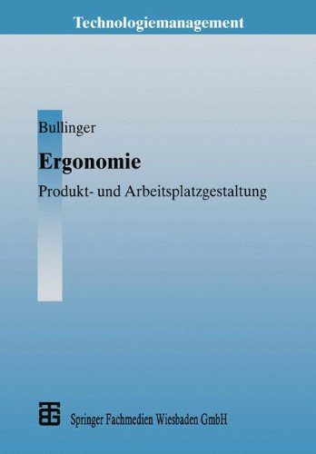 Ergonomie (Technologiemanagement - Wettbewerbsfähige Technologieentwicklung und Arbeitsgestaltung)