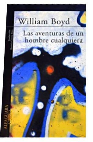LAS AVENTURAS DE UN HOMBRE CUALQUIERA (Alfaguara Literaturas)