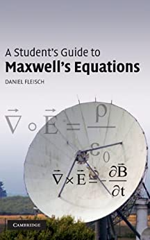 A Student's Guide to Maxwell's Equations par [Fleisch, Daniel]