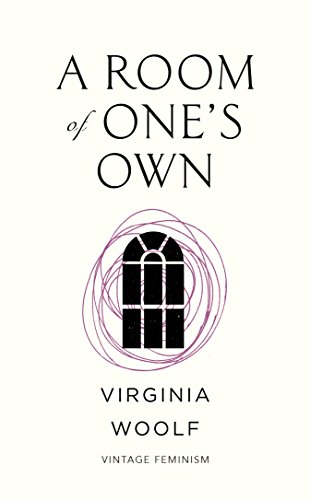 A Room of One\'s Own (Vintage Feminism Short Edition) (Vintage Feminism Short Editions)