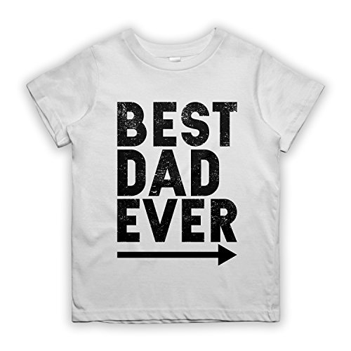 Ever Outfits Beste Original (Best Dad Ever Father Kinder T-Shirt Weiß)
