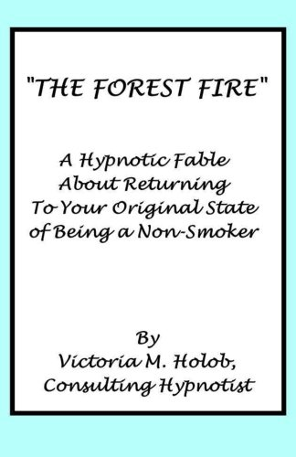 Original Nikotin (The Forest Fire: A Hypnotic Fable About Returning To Your Original State of Being a Non-Smoker)