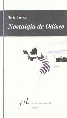 Nostalgia de Odiseo por Nuria Barrios Fernández