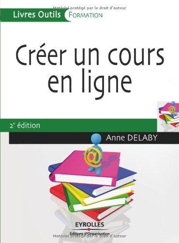 Creer Un Cours En Ligne Livres Outils Ebook Anne Delaby