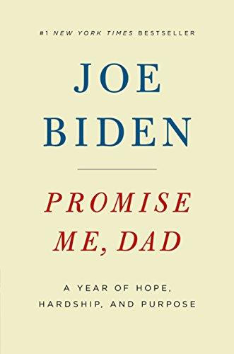 Promise Me Dad por Biden Joe