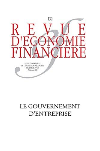 Le gouvernement d'entreprise: Nouveaux enjeux. N° 130 - 2e trimestre 2018
