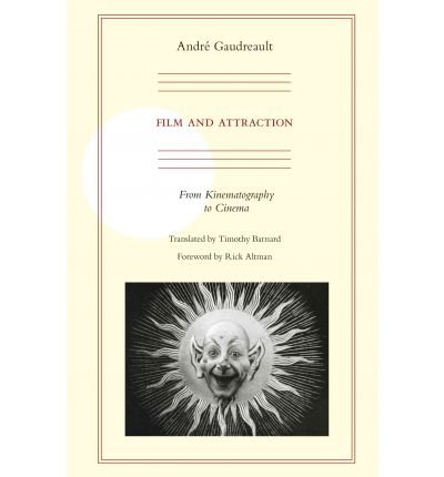 Portada del libro [(Film and Attraction: From Kinematography to Cinema )] [Author: Andre Gaudreault] [Jun-2011]