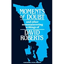 Moments of Doubt by David Roberts (1986-08-17)