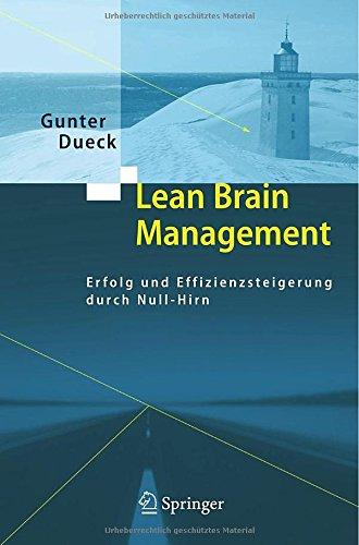 Buchseite und Rezensionen zu 'Lean Brain Management: Erfolg und Effizienzsteigerung durch Null-Hirn' von Gunter Dueck
